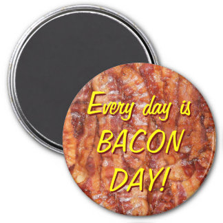 BACON! 3 INCH ROUND MAGNET