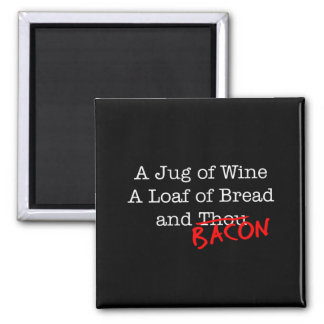 Bacon A Jug of Wine 2 Inch Square Magnet