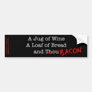 Bacon A Jug of Wine Bumper Sticker
