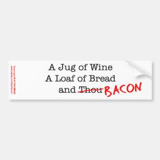 Bacon A Jug of Wine Car Bumper Sticker