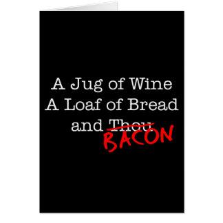 Bacon A Jug of Wine Card