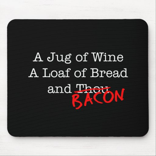 Bacon A Jug of Wine Mouse Pad