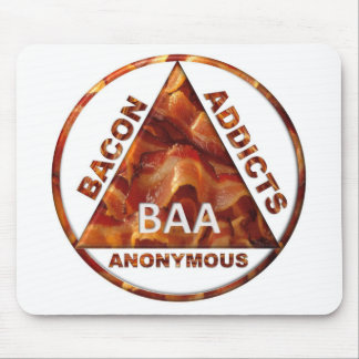 Bacon Addicts Anonymous Mouse Pad