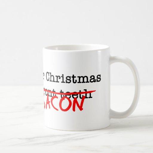 Bacon All I Want for Christmas Classic White Coffee Mug