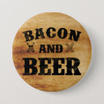 "Bacon and beer rustic wood pinback button<br><div class=""desc"">Hello and welcome,  this funny and rustic design with wood and original typography &quot;Bacon and Beer&quot; is made for you!</div>"