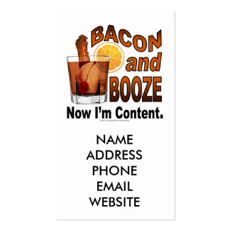 BACON and BOOZE! Now I'm Content. Business Card