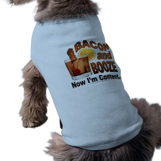 BACON and BOOZE! Now I'm Content - Cocktail humor Doggie Tee Shirt