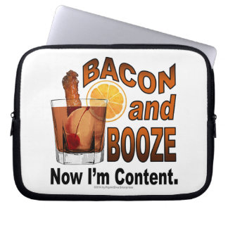 BACON and BOOZE! Now I'm Content. Laptop Computer Sleeve