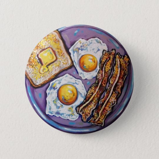 BACON AND EGGS BUTTON