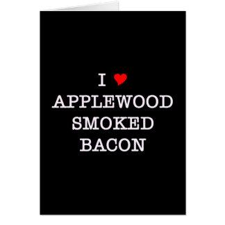 Bacon Applewood Smoked Card