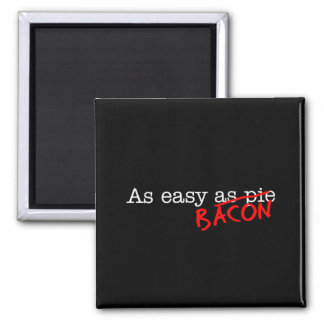 Bacon As Easy As 2 Inch Square Magnet