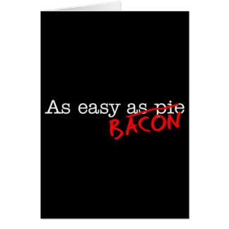 Bacon As Easy As Card