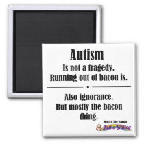 bacon autism tragedy magnet