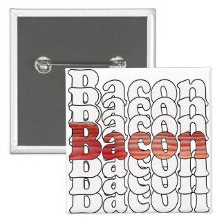Bacon Bacon Bacon Button