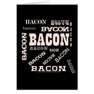 Bacon Bacon Bacon Card