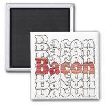 Bacon Bacon Bacon Fridge Magnets