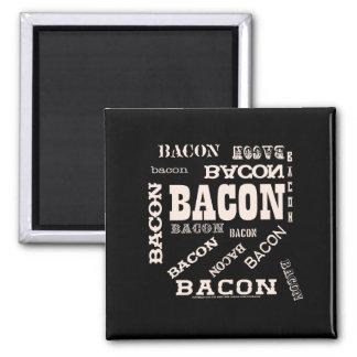 Bacon Bacon Bacon Refrigerator Magnet