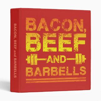 Bacon, Beef, Barbells - Gym Workout Motivational 3 Ring Binder