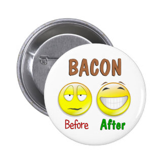 Bacon Before After 2 Inch Round Button