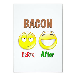 Bacon Before After 5x7 Paper Invitation Card