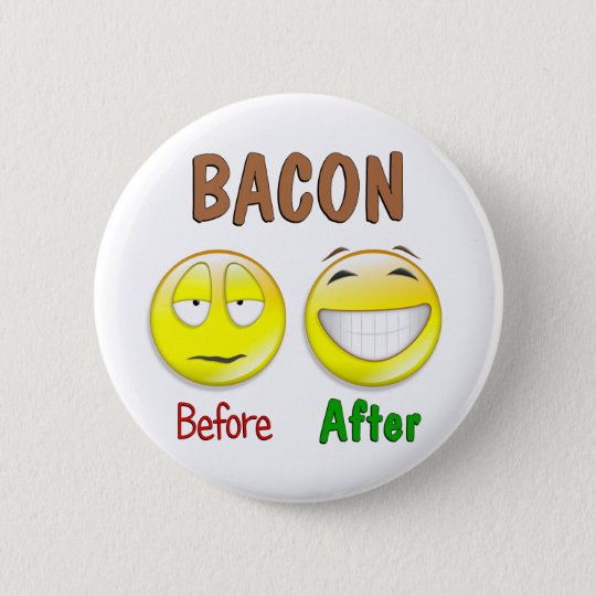 Bacon Before After Pinback Button