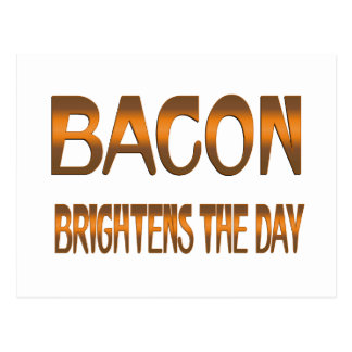 Bacon Brightens the Day Post Cards