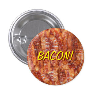 BACON! BUTTON
