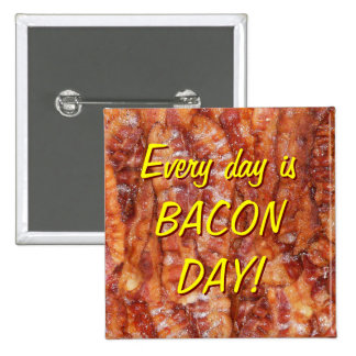 BACON! BUTTONS
