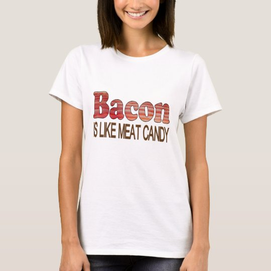 Bacon Candy T-Shirt