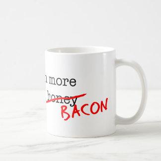 Bacon Catch More Flies Coffee Mug
