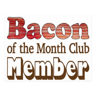 Bacon Club Member Postcard