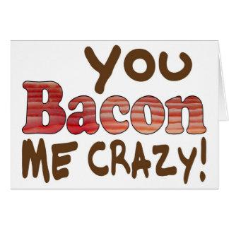 Bacon Crazy Card