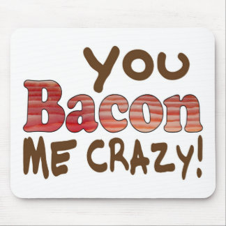 Bacon Crazy Mouse Pad