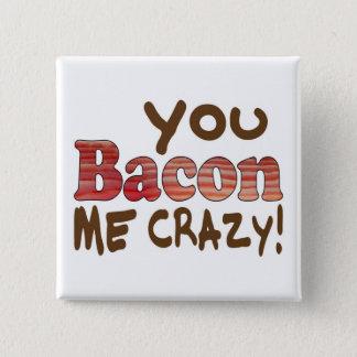 Bacon Crazy Pinback Button
