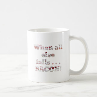 Bacon Doesn't Fail Coffee Mug