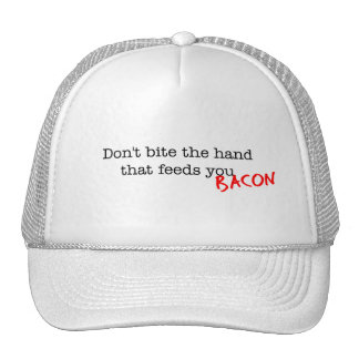Bacon Don't Bite the Hand Trucker Hat
