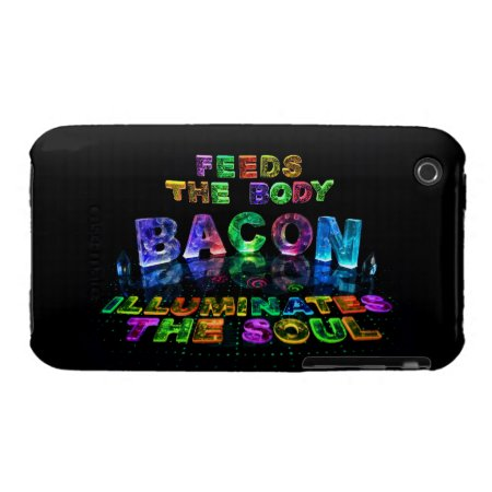 Bacon - Feeds the Body, Illuminates the soul. iPhone 3 Case-Mate Cases