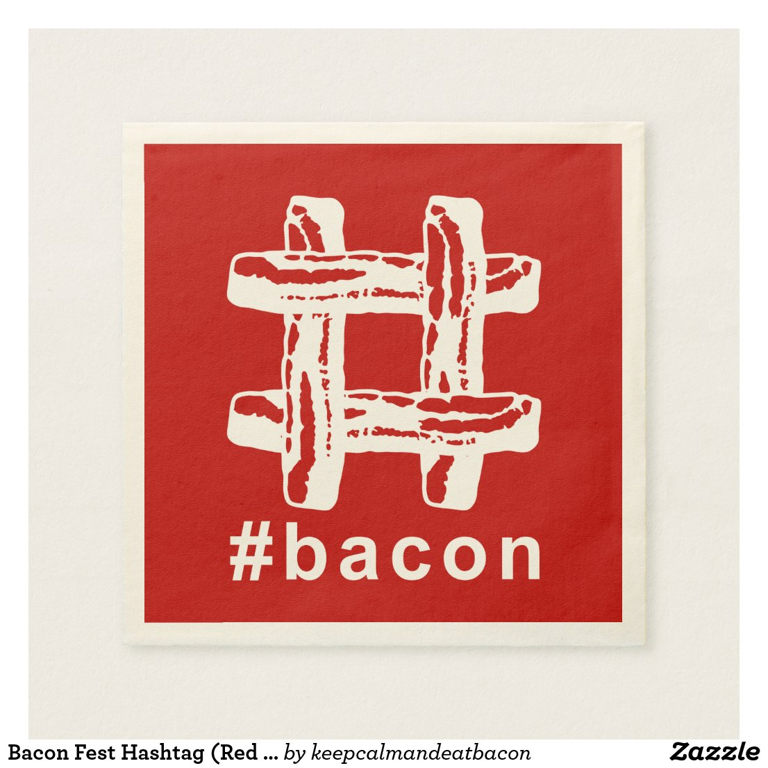 Bacon Fest Hashtag (Red Background) Napkin