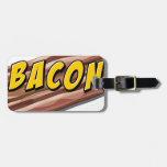 Bacon flavour bag tag