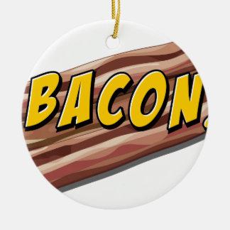 Bacon flavour ceramic ornament