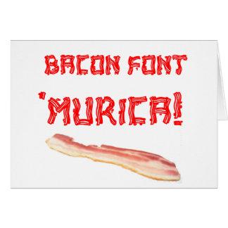 Bacon Font 'Murica! Card
