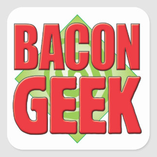 Bacon Geek v2 Square Stickers
