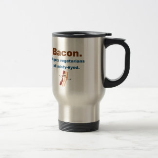 Bacon gets vegetarians misty-eyed 15 oz stainless steel travel mug