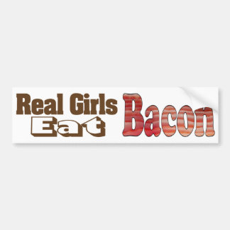 Bacon Girls Bumper Sticker Car Bumper Sticker