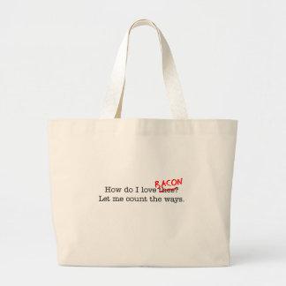 Bacon How Do I Love Thee Bag