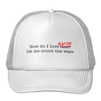 Bacon How Do I Love Thee Hat