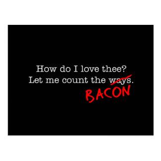 Bacon How Do I Love Thee Postcard