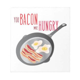 Bacon Hungry Notepad
