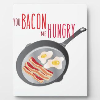 Bacon Hungry Plaque