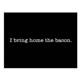 Bacon I Bring Home Postcard